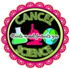 CANCEL SCIENCE