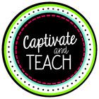 Captivate and Teach