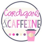 Cardigans and Caffeine