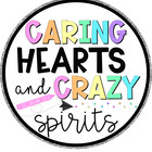 Caring Hearts and Crazy Spirits
