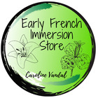 Caroline's Early French Immersion Store