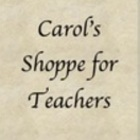 Carol's Shoppe for Teachers