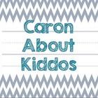 Caron About Kiddos
