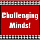 Challenging Minds