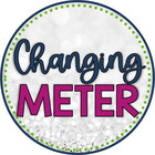 Changing Meter