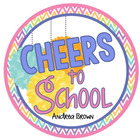 Cheers To School - Andrea Brown