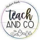 Chelsea Rusch - Teach and CO