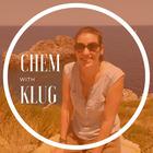 Chem with Klug