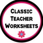 Classic Teacher Worksheets