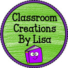 Classroom Creations By Lisa