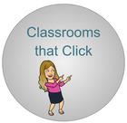 Classrooms that Click