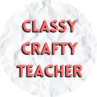Classy Crafty Teacher