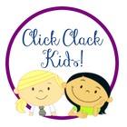 Click Clack Kids