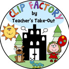 Clip Factory by Teacher's Take-Out