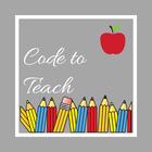 Code to Teach