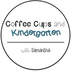 Coffee Cups and Kindergarten