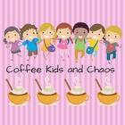 Coffee Kids and Chaos