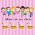 Coffee Kids and Chaos