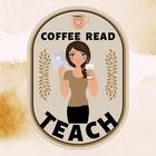 Coffee Read Teach
