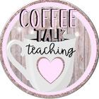 Coffee Talk Teaching