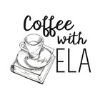 Coffee with ELA