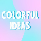 Colorful Ideas