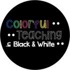 Colorful Teaching in Black and White