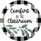 Comfort in the Classroom