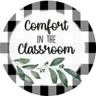 Comfort in the Classroom