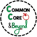 Common Core and Beyond