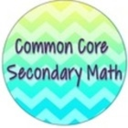 Common Core Secondary Math
