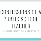 Confessions of a Public School Teacher