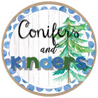 Conifers and Kinders