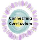 Connecting Curriculum