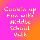 Cookin Up Fun with Middle School Math