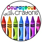Courageous with Crayons