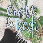 Craft and Teach