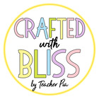 Crafted with Bliss by Teacher Pia