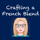 Crafting a French Blend