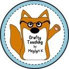 Crafty Teaching by Maylyn K