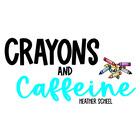 Crayons and Caffeine-Heather Scheel