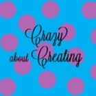Crazy about Creating