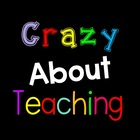 Crazy About Teaching