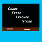 Crazy Frese Teacher Store