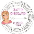 Crazy in Kindergarten
