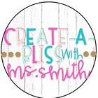 Create a Bliss with Ms Smith