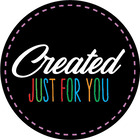 Created just for you