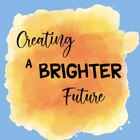 Creating A Brighter Future