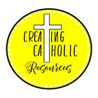 Creating Catholic Resources