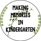 Creating Memories in Kindergarten
